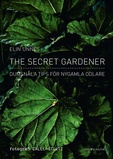 The Secret Gardener av Elin Unnes